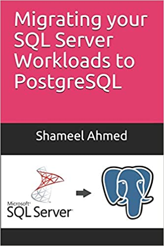 Migrating your SQL Server Workloads to PostgreSQL