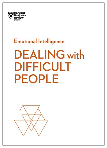 Book Review: Dealing with Difficult People (HBR Emotional Intelligence Series)